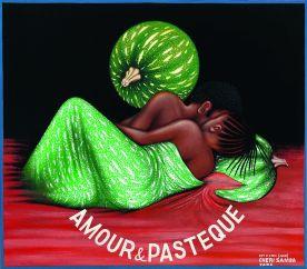 Chéri Samba, Amour & Pastèque, 1984 Huile sur toile, 79 x 89 cm Collection privée © Chéri Samba Photo © Florian Kleinefenn